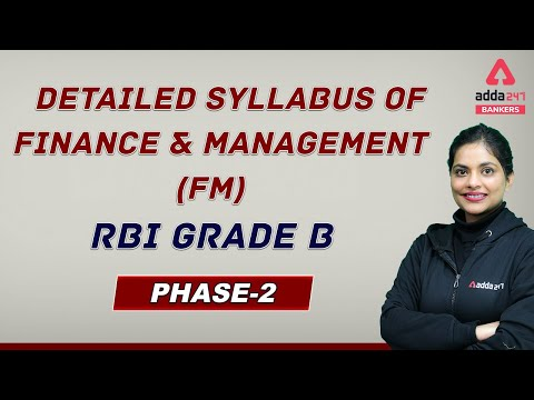 RBI Grade B Finance And Management (FM) Detailed Syllabus   RBI Grade B Phase 2