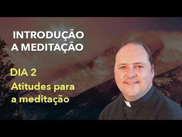 02 Atitudes para a meditação