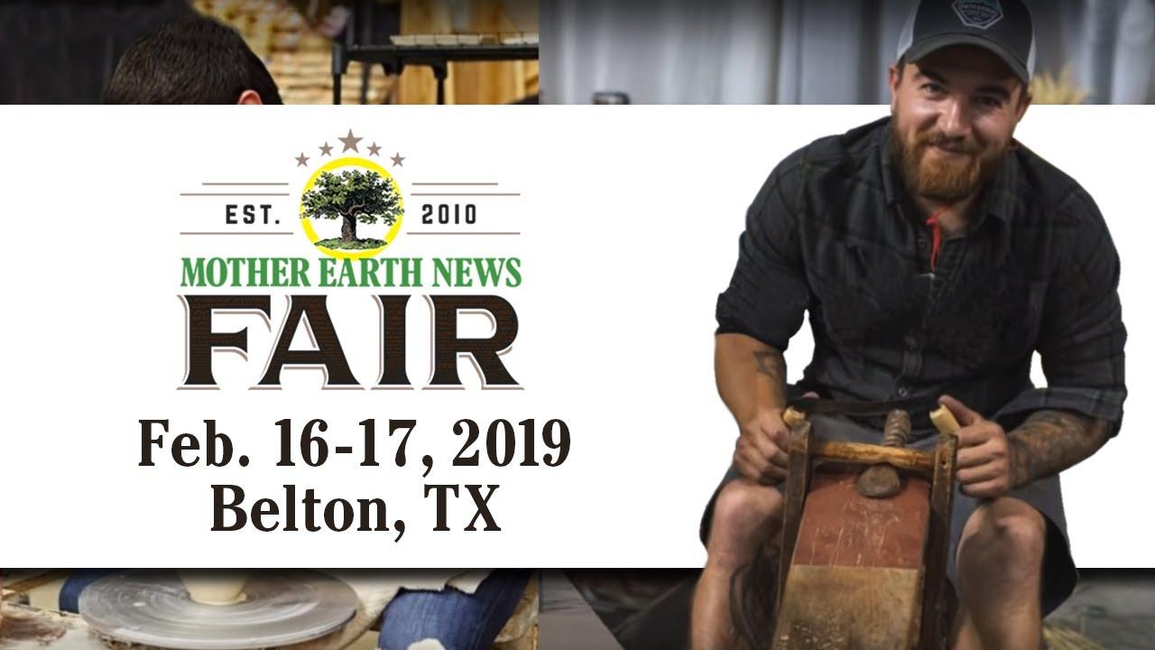 2019 MOTHER EARTH NEWS FAIR Belton, Texas