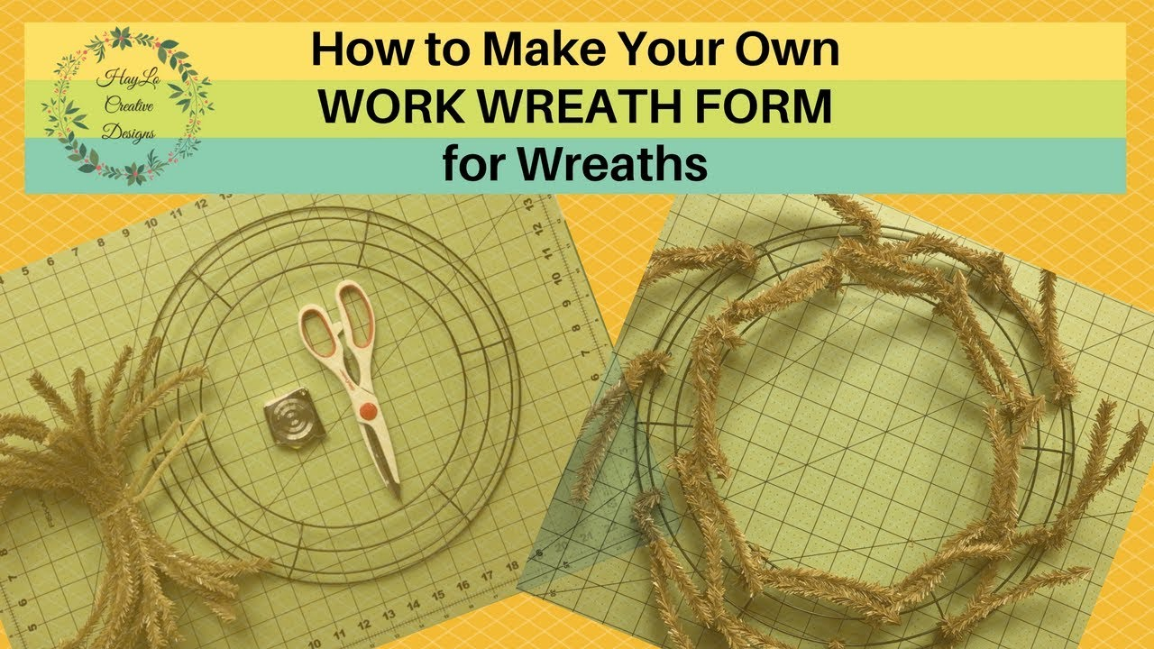 Make Your Own Work Wreath Frame 2018 Wreath Tutorial