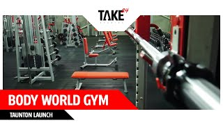 Body World Gym - Taunton