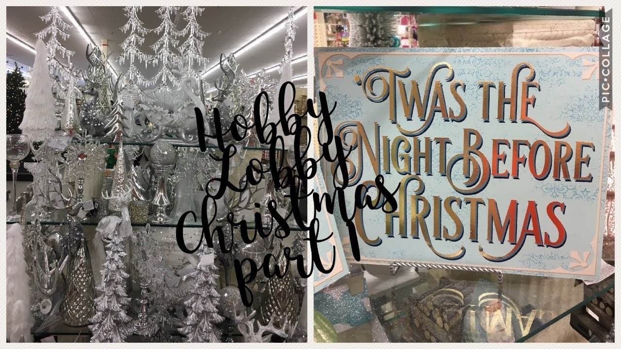 hobby lobby christmas decor 2017 part 1 youtubehobby lobby christmas decor 2017 part 1