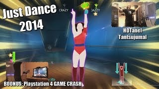 Just Dance 2014 - Playstation 4 - Tantsujumal HDTanel + Boonus PS4 GAME CRASH (1080p) HD!(, 2014-01-12T04:18:41.000Z)