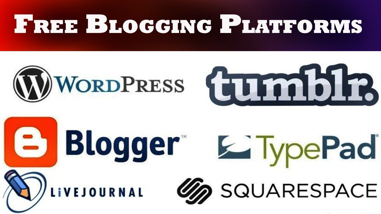 Top 5 Best Free Blogging Platforms For Bloggers - Best Sites To ...