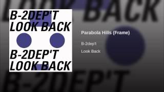 Parabola Hills (Frame)