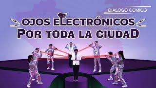 Vídeo cristiano | Ojos electrónicos por toda la ciudad (Programa de variedades)