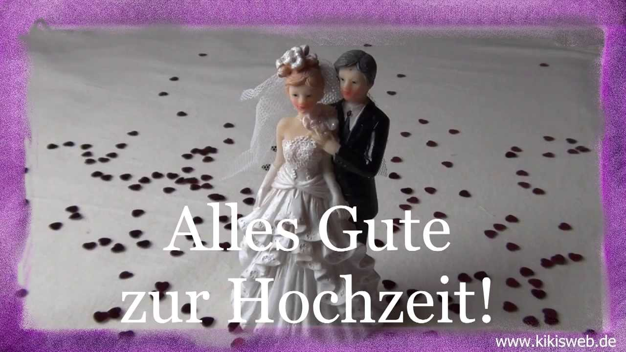 Glckwnsche zur Hochzeit YouTube