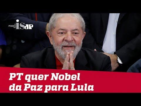 PT quer Nobel da Paz para Lula