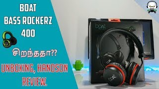 Boat Bass Rockerz 400 Tamil - Bluetooth wireless Headphone | Unboxing, HandsOn, Full Review