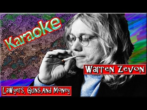 Warren Zevon * Karaoke Of Lawyers, Guns, And Money