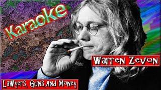 Warren Zevon * Karaoke Of Lawyers, Guns, And Money