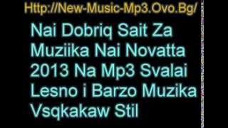 Саит За Музика 2013 Mp3 Всякаква Музика New