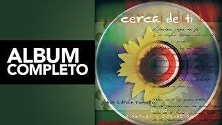 Cerca de Tí - Jesús Adrián Romero - Album Completo - [Audio Oficial]