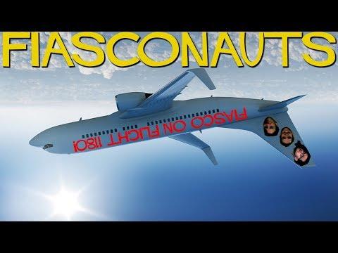 Fiasco on Flight 1180! - Fiasconauts