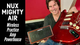 PRACTICE AMP POWERHOUSE... WIRELESS! Nux Mighty Air