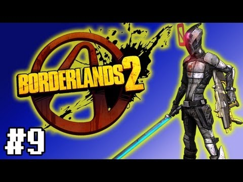 Let's Play Borderlands 2 - Part 9 - LADY FRIEND | Walkthrough | Gameplay | Commentary (PC/HD)