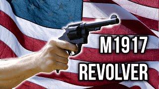 M1917 Revolver: America's Forgotten Handgun