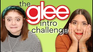 the glee intro challenge... ARE WE FAKE FANS?!