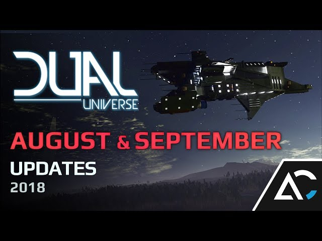 Ark Central Dual Universe: August/September 2018