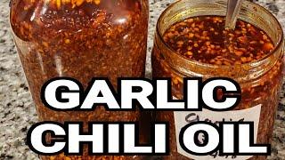 KrazyKAT's Garlic Chili Oil