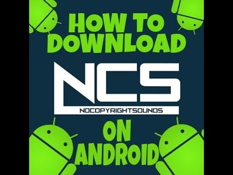 How to download NCS Music in Android (No PC) 2017