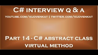 C# abstract class virtual method