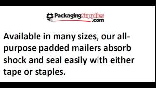 Kraft, White and Self-Seal Padded Mailing Envelopes