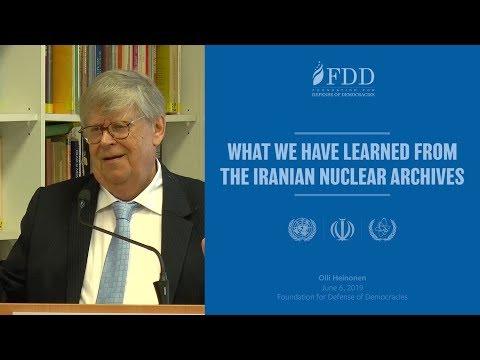 What We Have Learned from the Iran Nuclear Archive - Dr. Olli Heinonen