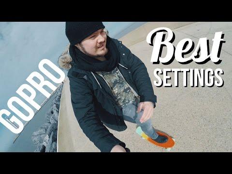 BEST settings for MAXIMUM quality ► GoPro Basics 101