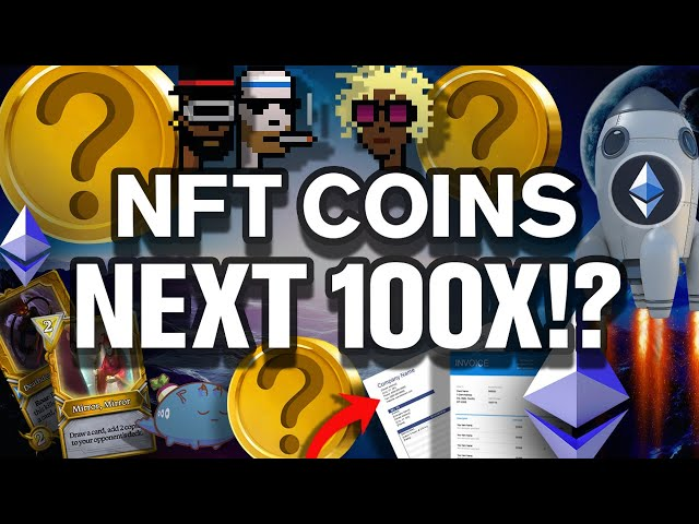 NFT ALTCOINs Will Be The Next 100X Moonshots!!