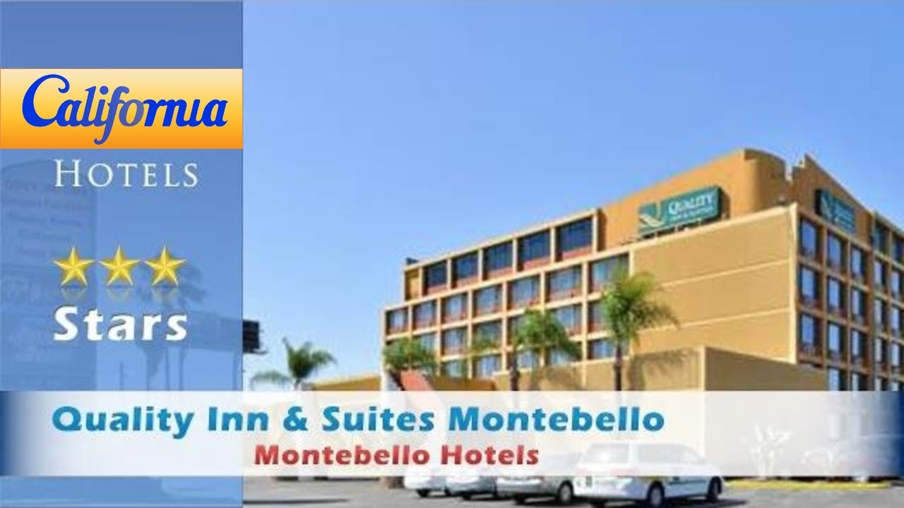 Quality Inn Suites Montebello Hotels California