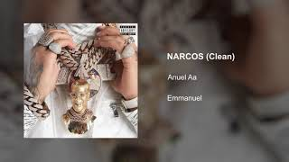 Anuel Aa - Narcos (Clean Version)