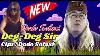 DODO SOLASI - DEGDEGSIR (Official Music Video)