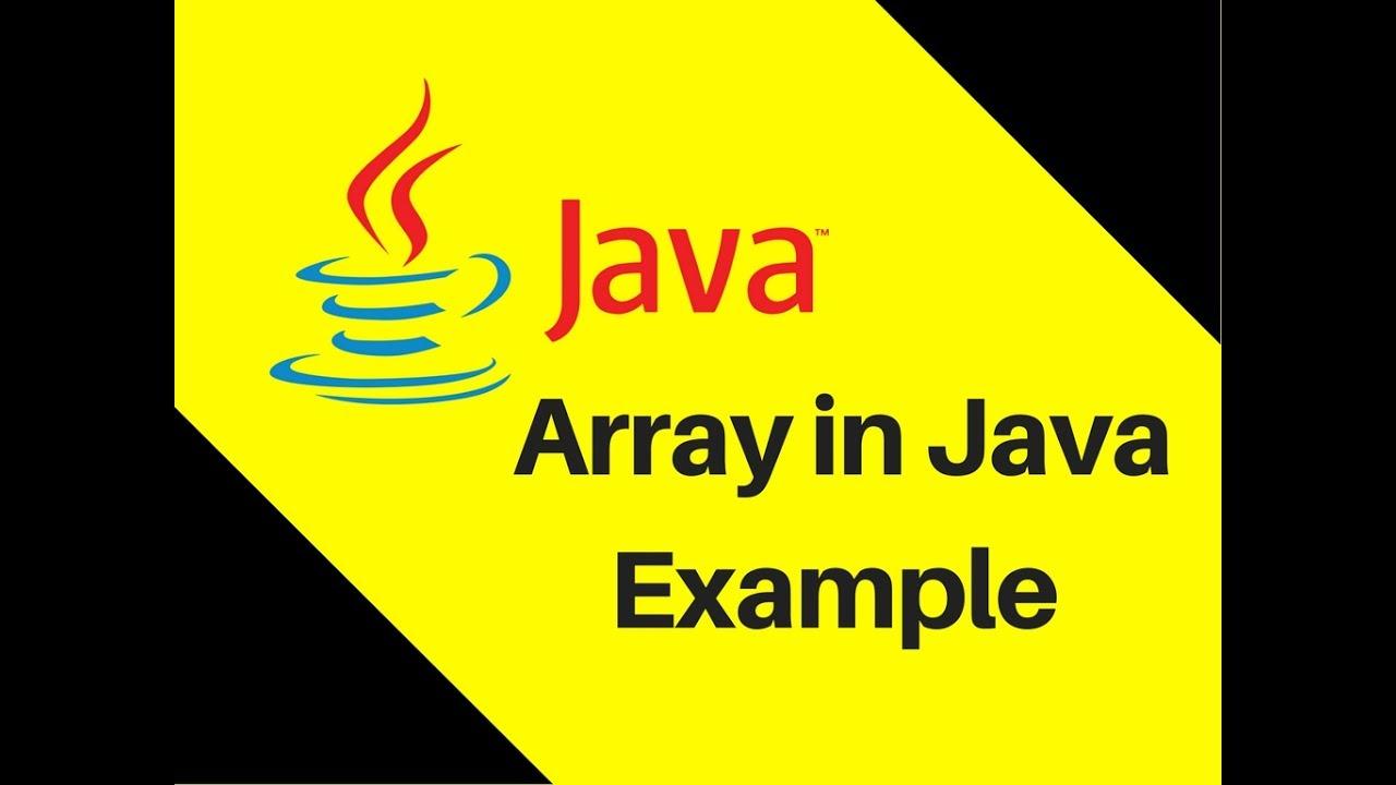 Java array tutorial with examples image collections any tutorial 63 array in java tutorial with example youtube 63 array in java tutorial with example baditri baditri Images