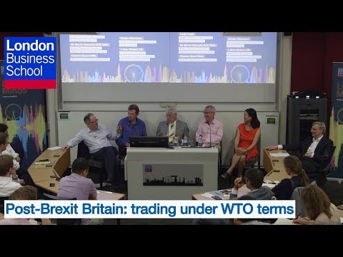 Post-Brexit Britain: trading under WTO terms | London Business School