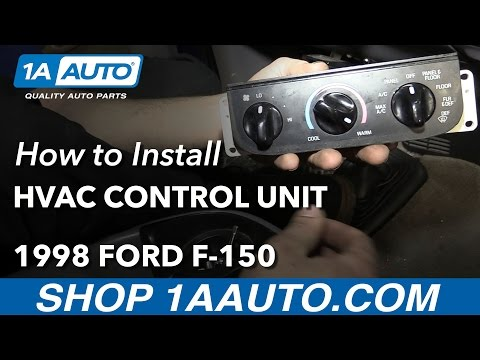 How To Replace HVAC Control Unit 97-04 Ford F-150