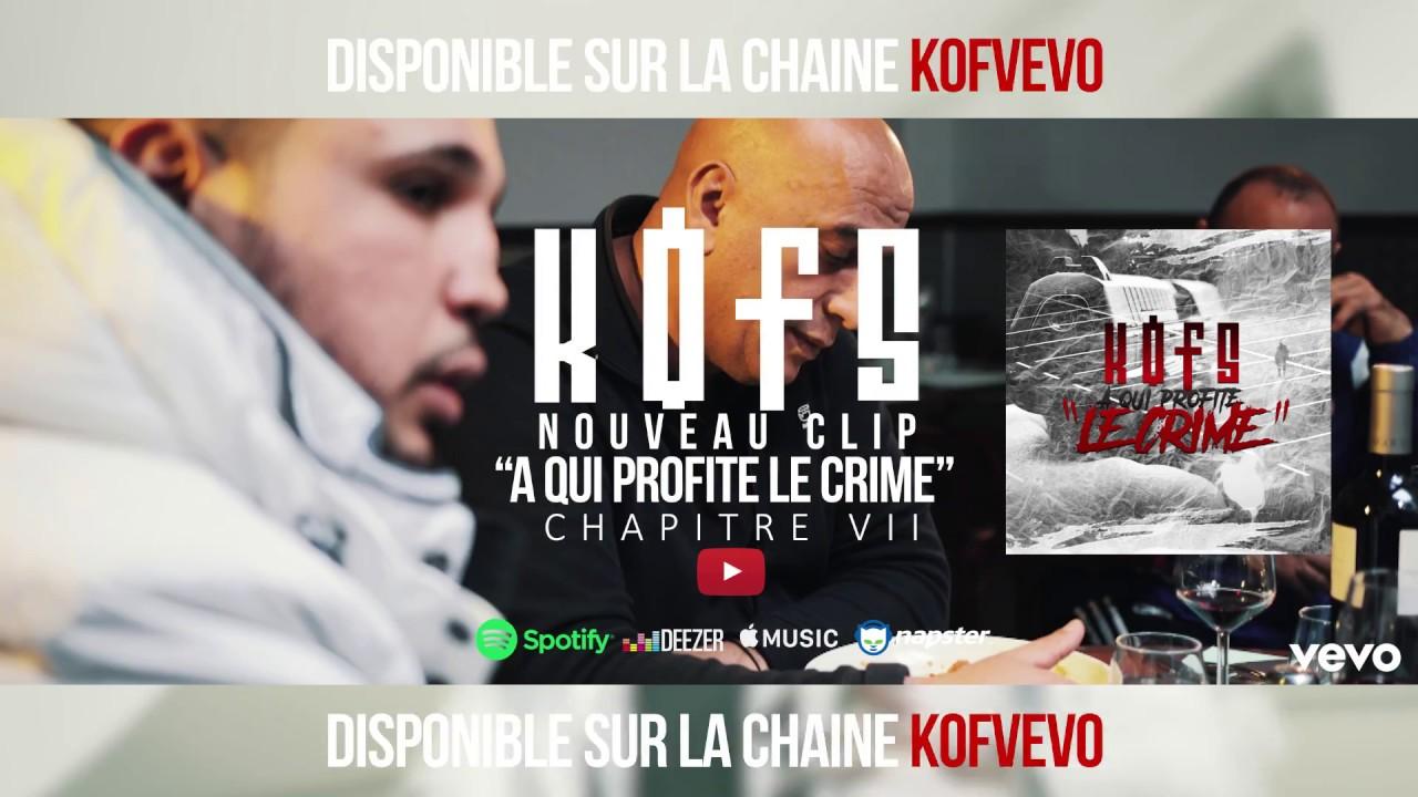 KOFS - CHAPITRE VII sur la Chaine VEVO (Lien dans la description)