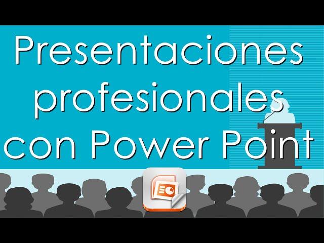 Como hacer presentaciones en Power Point profesionalesTutorial