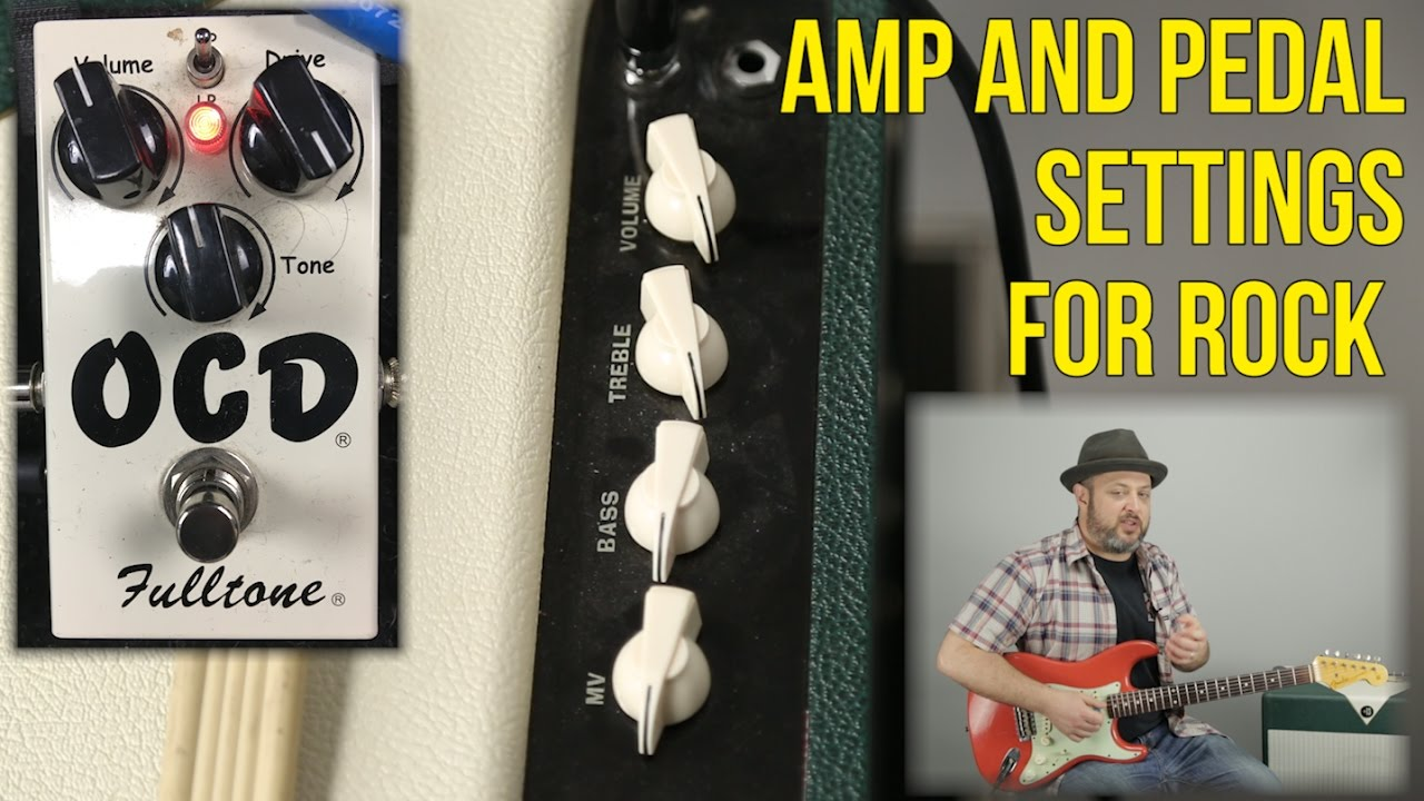 Amp Settings And Pedal Settings For Rock Guitar Youtube
