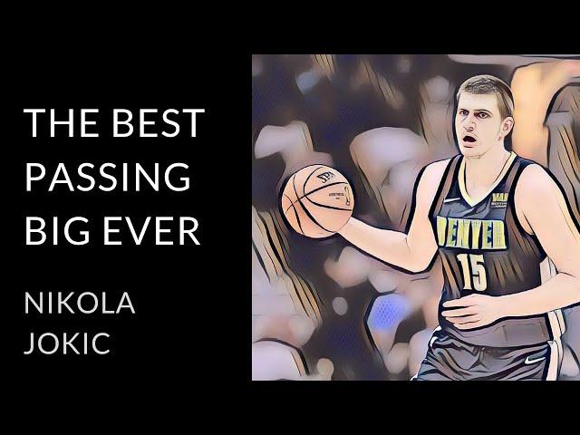 Nikola Jokic analysis | The 7-foot point guard (2019)