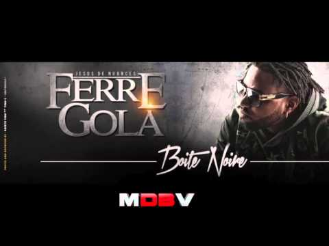 Ferre Gola Kiti Ya Libaya  Boite Noir 2013)
