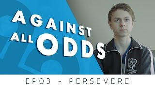 Cloud9 LoL - Against All Odds EP03 - Persevere