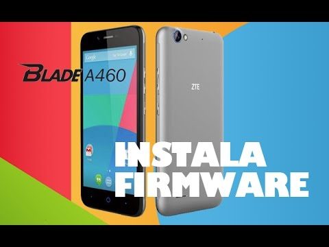 Instala firmware ZTE Blade A460 / Rom stock