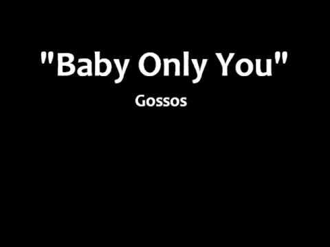Baby Only You Acordes Y Letra Para Guitarra Ukulele Bajo Y Piano Gossos