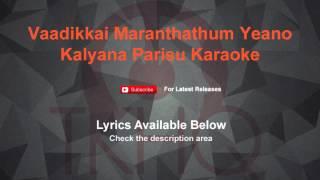 Vaadikkai Maranthathum Yeno Karaoke Kalyana Parisu Karaoke