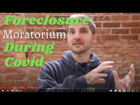 Foreclosure Moratorium During Covid