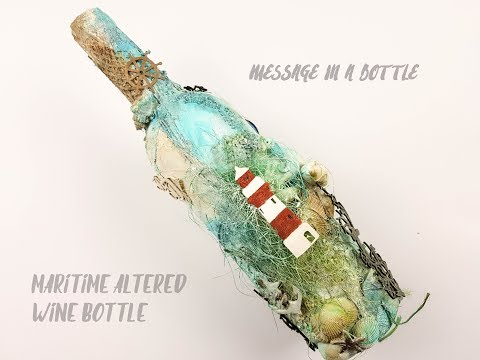 Message in a Bottle - Maritime altered wine bottle / #Maritimes