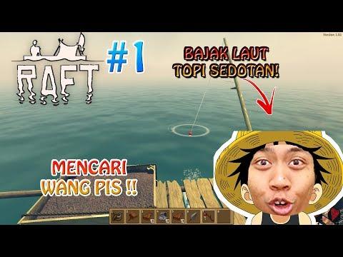 BAJAK LAUT TOPI SEDOTAN !!! #1 - Raft Story Indonesia