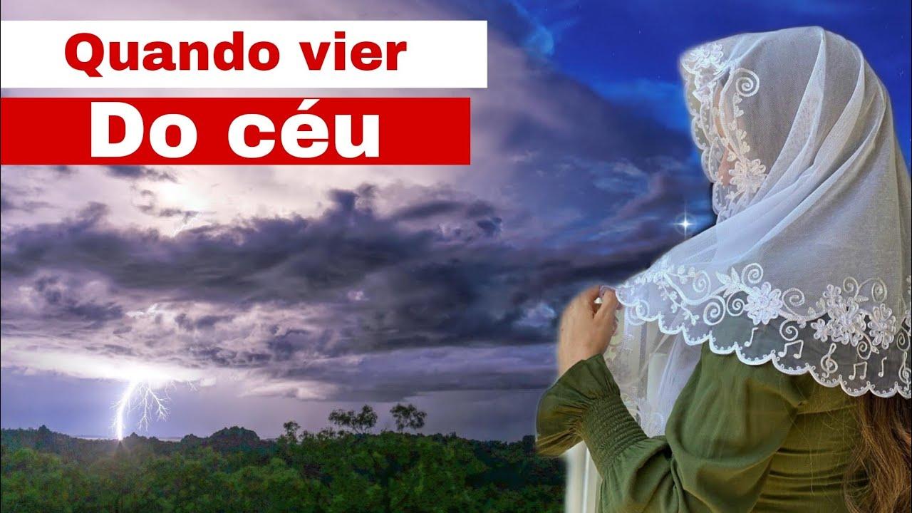 HINO 213 - QUANDO VIER DO CÉU