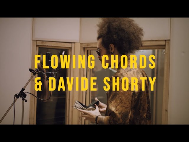 Flowing Chords feat. Davide Shorty - Se solo ti lasciassi andare/Read into you medley